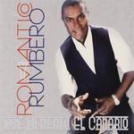 Romantico Y Rumbero Jose Alberto El Canario
