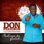 Perdoname Por Quererte... (Cd Single) Don Perignon Y La Puertorriqueña