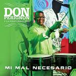 Mi Mal Necesario (Cd Single) Don Perignon Y La Puertorriqueña