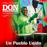 Un Pueblo Unido (Cd Single) Don Perignon Y La Puertorriqueña