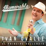 Memorables Ivan Ovalle