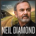 Melody Road Neil Diamond