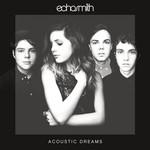 Acoustic Dreams (Ep) Echosmith