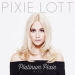 Platinum Pixie: Hits Pixie Lott