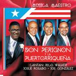 Musica Maestro Don Perignon Y La Puertorriqueña