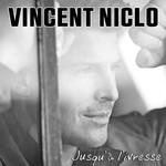 Jusqu'a L'ivresse (Cd Single) Vincent Niclo