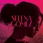 For You Selena Gomez