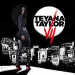 VII Teyana Taylor