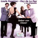 Sabor Con Clase! Louie Ramirez & Ray De La Paz