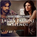 Entre Tu Y Mil Mares (Featuring Melendi) (Cd Single) Laura Pausini