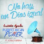 No Hay Un Dios Igual (Featuring Joselo Gerena) (Cd Single) Puerto Rican Power