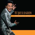 Pa' Que Se Lo Gocen (Featuring Joel Sound) (Cd Single) Checo Acosta