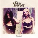 You & I The Pierces