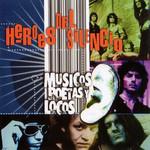 Musicos, Poetas Y Locos Heroes Del Silencio