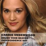 Inside Your Heaven (Cd Single) Carrie Underwood