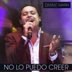 No Lo Puedo Creer (Cd Single) Danny Marin