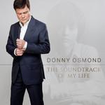 The Soundtrack Of My Life Donny Osmond
