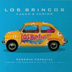 Reserva Especial (Todos Los Grandes Exitos 1964-1971) Los Brincos + Juan & Junior