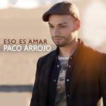 Eso Es Amar (Cd Single) Paco Arrojo