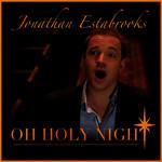 Oh Holy Night (Cd Single) Jonathan Estabrooks