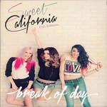Break Of Day (Deluxe Edition) Sweet California