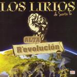 Alta Revolucion Los Lirios De Santa Fe