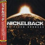 No Fixed Address (Japan Edition) Nickelback