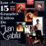 Los 15 Grandes Exitos De Juan Gabriel Juan Gabriel