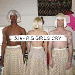 Big Girls Cry (Cd Single) Sia