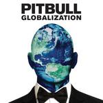 Globalization (Japan Edition) Pitbull
