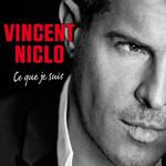 Ce Que Je Suis (Collector Edition) Vincent Niclo