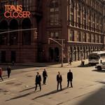 Closer (Cd Single) Travis