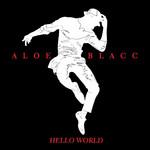 Hello World (Cd Single) Aloe Blacc