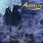 When Death Comes (Special Edition) Artillery