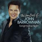 Tonight's The Night: The Very Best Of John Barrowman John Barrowman