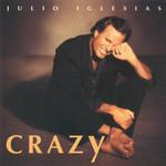 Crazy Julio Iglesias