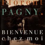 Bienvenue Chez Moi Florent Pagny