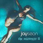 The Mistress II (Ep) Jay Sean