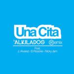 Una Cita (Featuring J Alvarez, El Roockie & Nicky Jam) (Remix) (Cd Single) Alkilados