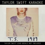 Taylor Swift Karaoke: 1989 Taylor Swift