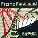 Eleanor Put Your Boots On (Cd Single) Franz Ferdinand