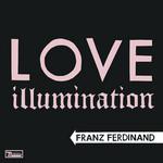 Love Illumination (Cd Single) Franz Ferdinand