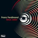 Walk Away (Cd Single) Franz Ferdinand