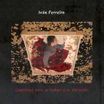 Canciones Para El Tiempo Y La Distancia Ivan Ferreiro