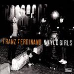 No You Girls (Cd Single) Franz Ferdinand