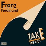 Take Me Out (Cd Single) Franz Ferdinand