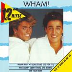 The 12'' Mixes (Ep) Wham!