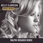 Walk Away (Ralphi Rosario Remix) (Cd Single) Kelly Clarkson