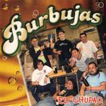 El Chupao Banda Burbujas