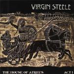 The House Of Atreus: Act I Virgin Steele
